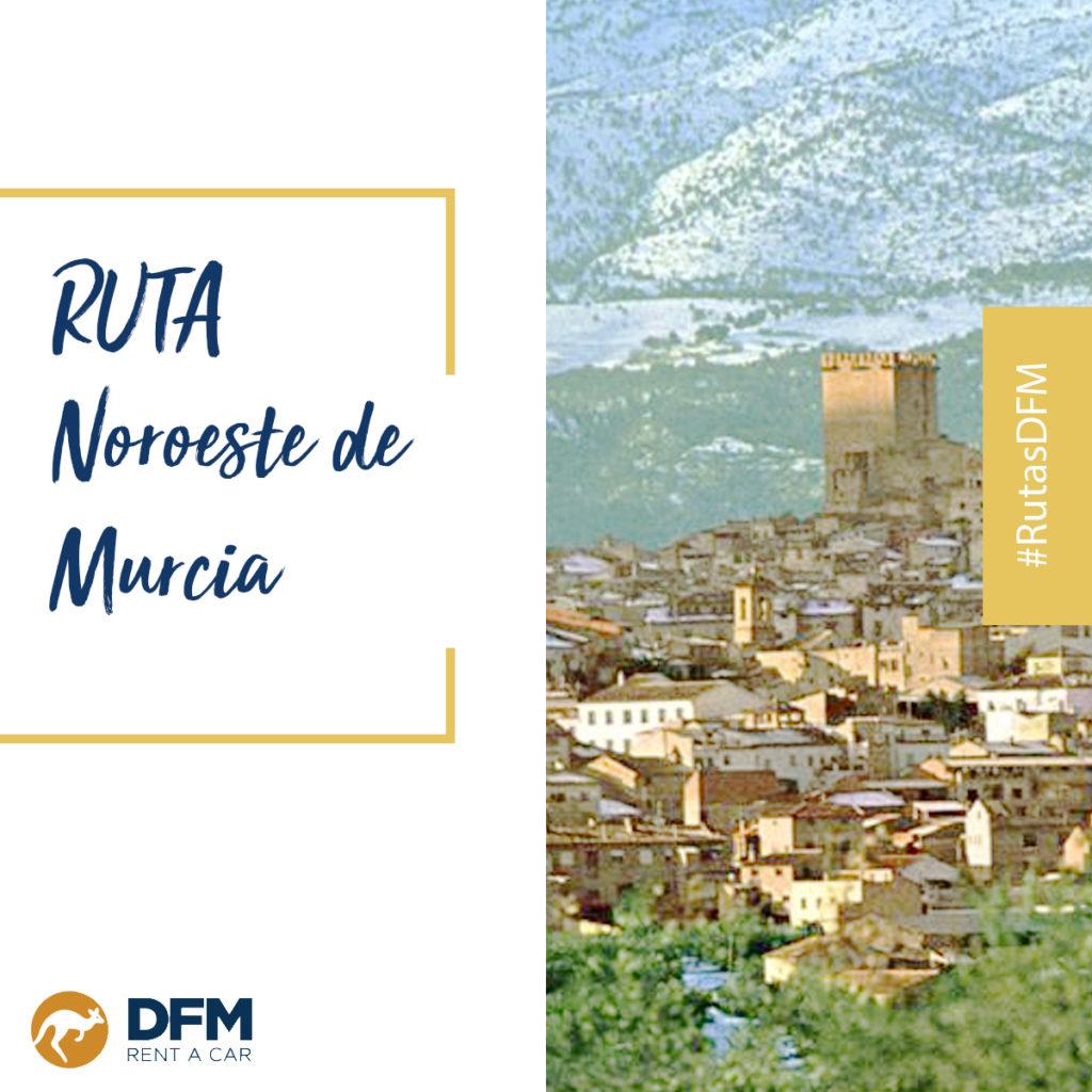 Ruta noroeste de Murcia